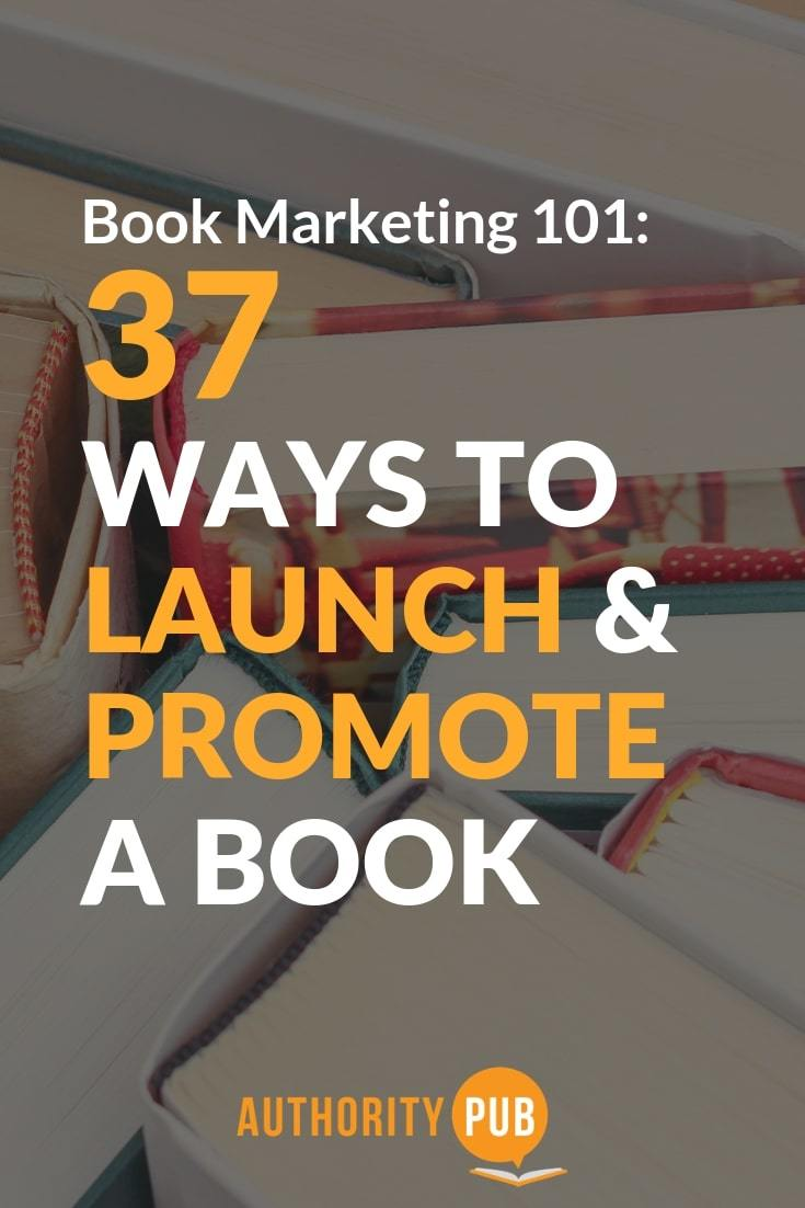 Check out 37 of the Best Book Marketing Tips To Increase Books Sales book marketing strategies | promote my self published book | creative book launch ideas | book marketing for self published authors #marketing #books #author #selfpublishing #writing #writingcommunity
