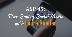 ep 45 time saving social media