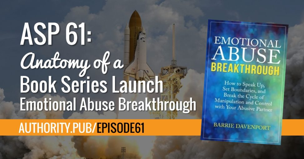 Asp 61 Anatomy Of A Book Series Launch Emotional Abuse