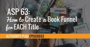 Steve and Barrie talk about the importance of creating a book funnel for each title in your book catalog.