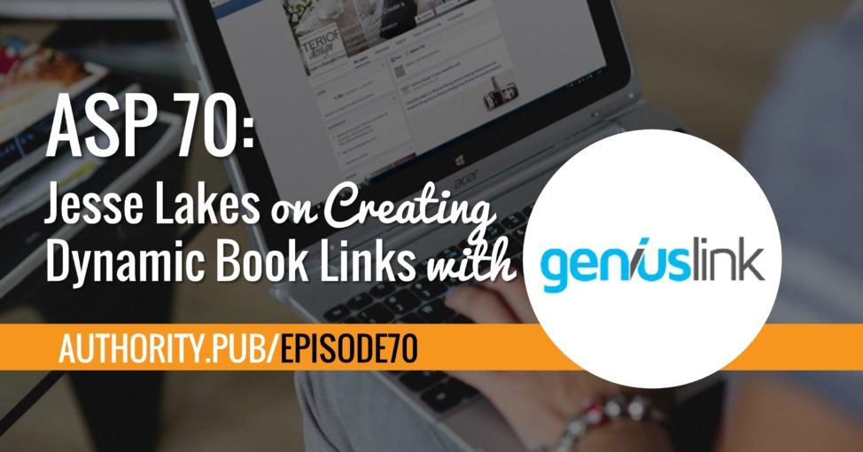 Steve and Barrie talk with Jesse Lakes from GeniusLinks and discuss how the tool can help authors.