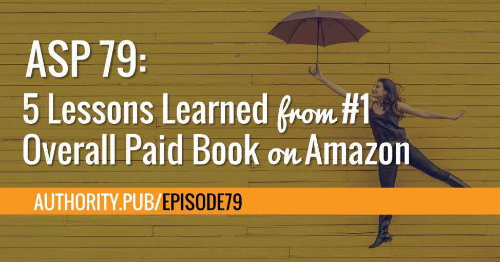 Lessons Learned from #1 Overall Paid Book on Amazon