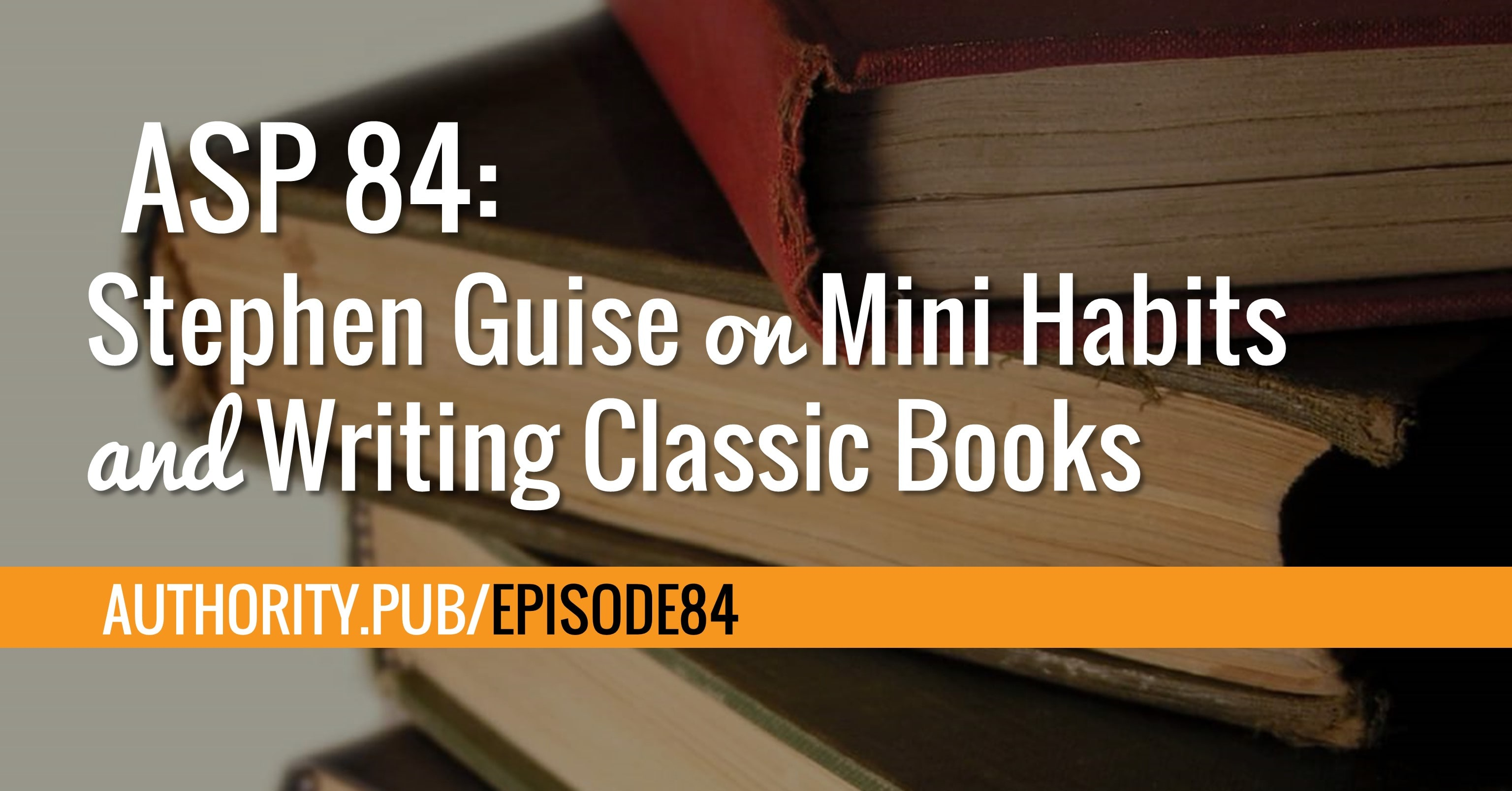 In this episode, Steve and Barrie talk with Stephen about his book, Mini Habits. He also shares his experiences with various book launches, creating a Udemy course, and writing a book that lasts.