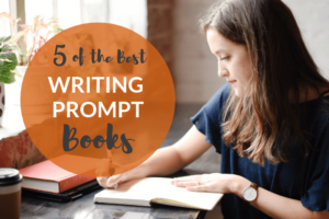 woman writing, best writing prompt books
