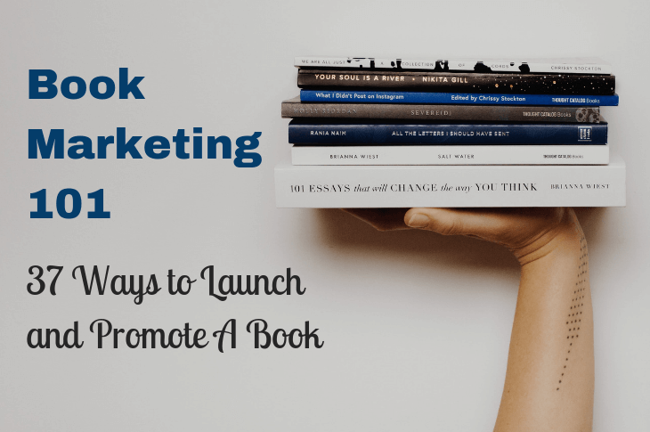 Book Marketing Power Tips (37 Ways To Promote Your Book)