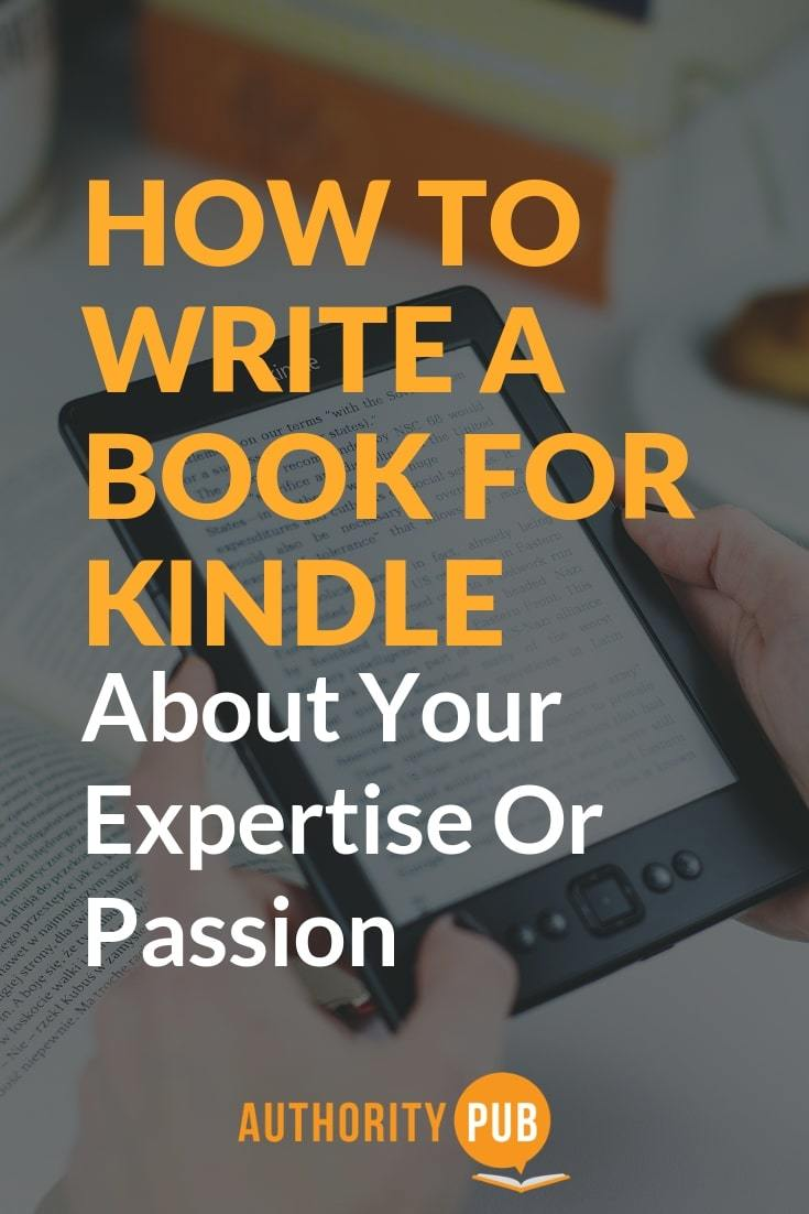 Learn how to write a Kindle book about your expertise or passion. kindle direct publishing | how to publish an ebook on amazon | kindle publishing guidelines | how to write a kindle book fast | how to create a kindle book | #writing #writingtips #writingcommunity #writingprompts #author #amwriting #selfpublishing