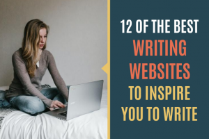 Check out these 12 best writing websites to spark your motivation and creativity as a self-published author.