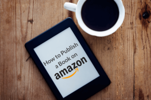 Kindle, how to publish a book on Amazon