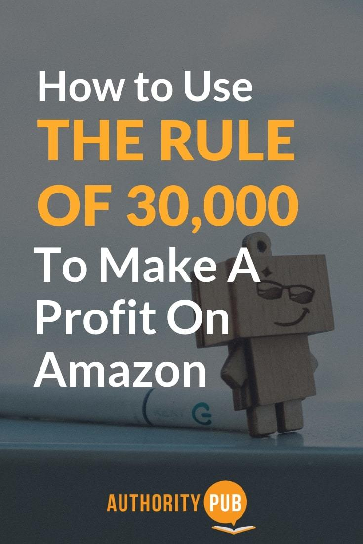 Read on to discover how to use the Amazon Best Seller rank – 30,000 rule #selfpublishing #writing #author #amazon