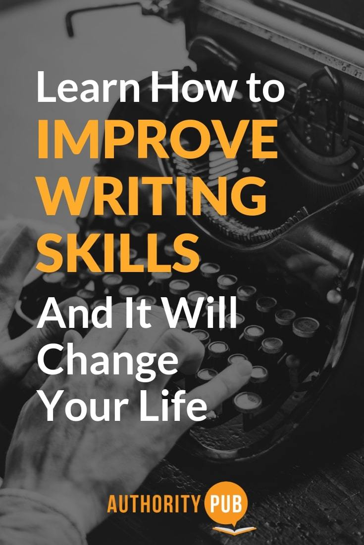 Best Ways to Improve Your Writing Skills and change your life #writing #writingtips #selfpublishing