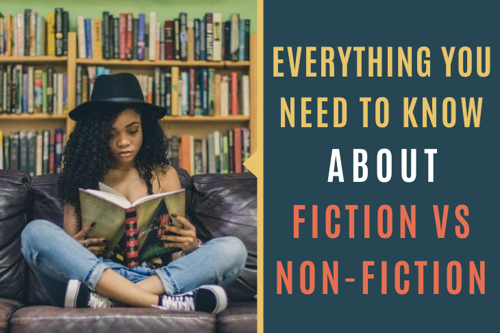 Here's everything you need to know about fiction vs non-fiction and how to describe the differences.