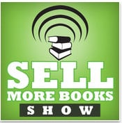 sell more books show writing podcasts for authors