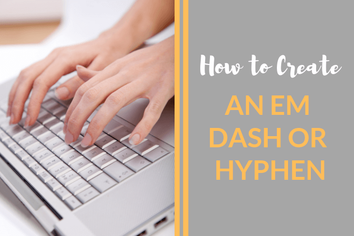 How to Create an Em Dash