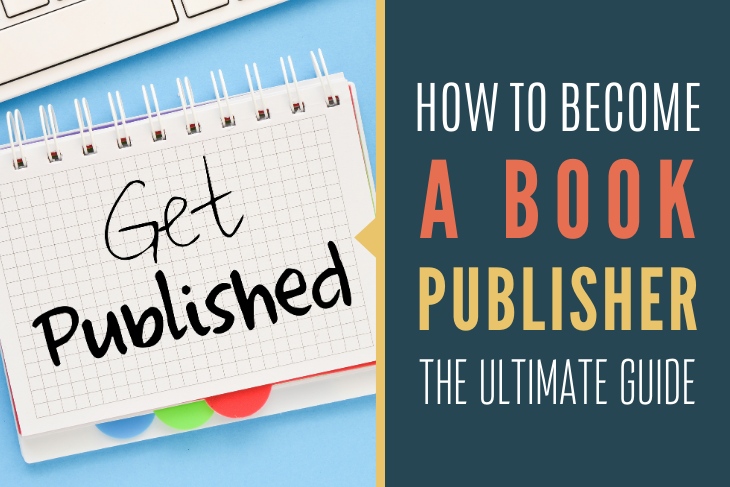 How to Become a Book Publisher