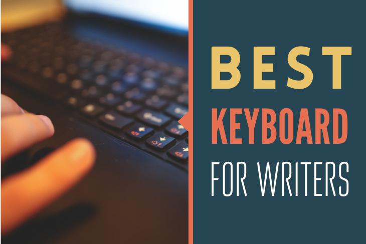 Best Keyboard For Writers