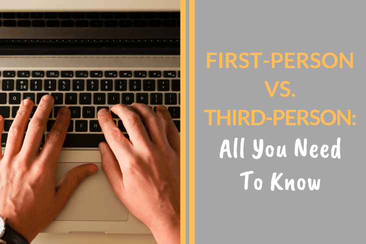First Person vs Third Person