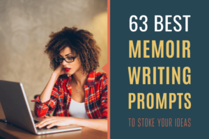 63 Best Memoir Writing Prompts To Stoke Your Ideas FI