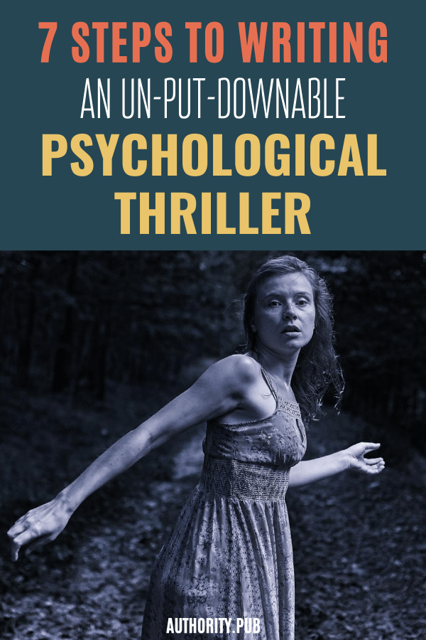 If you are Interested in writing a psychological thriller, start with learning the 7 steps to writing in this genre.