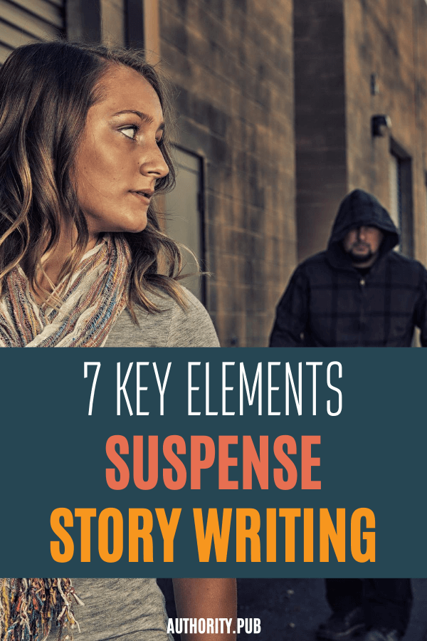 Writing suspense story is hard. You could end up not having your readers get the feels of your story. In this post, learn the key elements of suspense writing as you write your next suspense book.