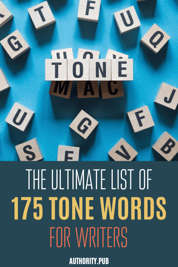 Tone words draw you into someone else's head as you share some of the author's perspective. Read this post and see the ultimate list of tone words for writers.