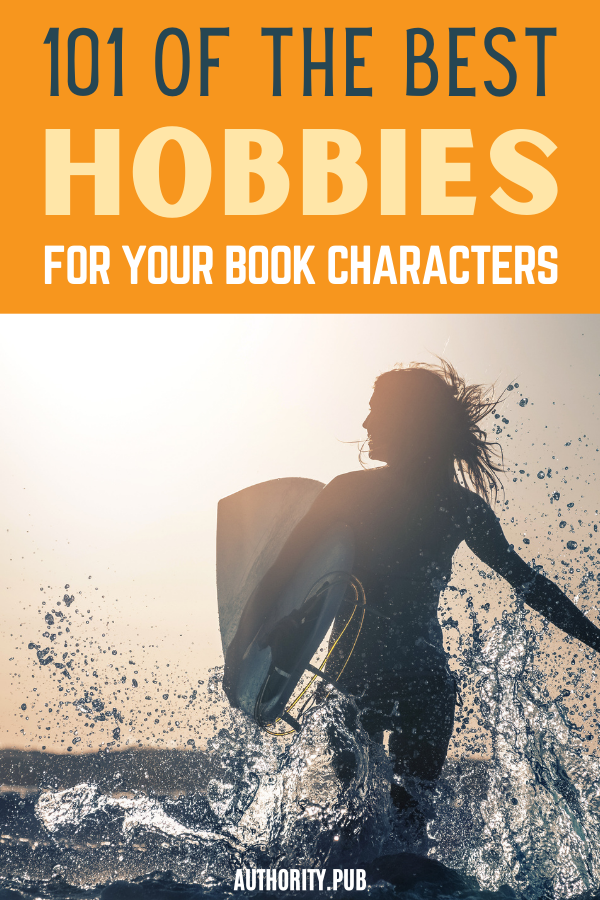 One way to best describe your character is through their hobbies. Choose from this list of hobbies for book characters to help your readers feel more connected to them.