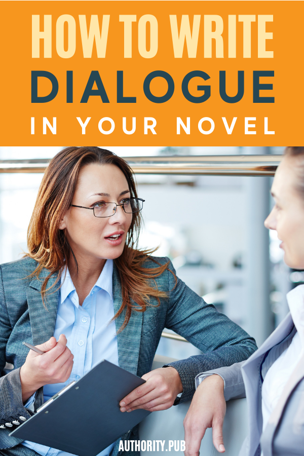 In writing a compelling novel, you need to know how to write good dialogue between your characters. Learn to make your dialogue sing with our must-know strategies.