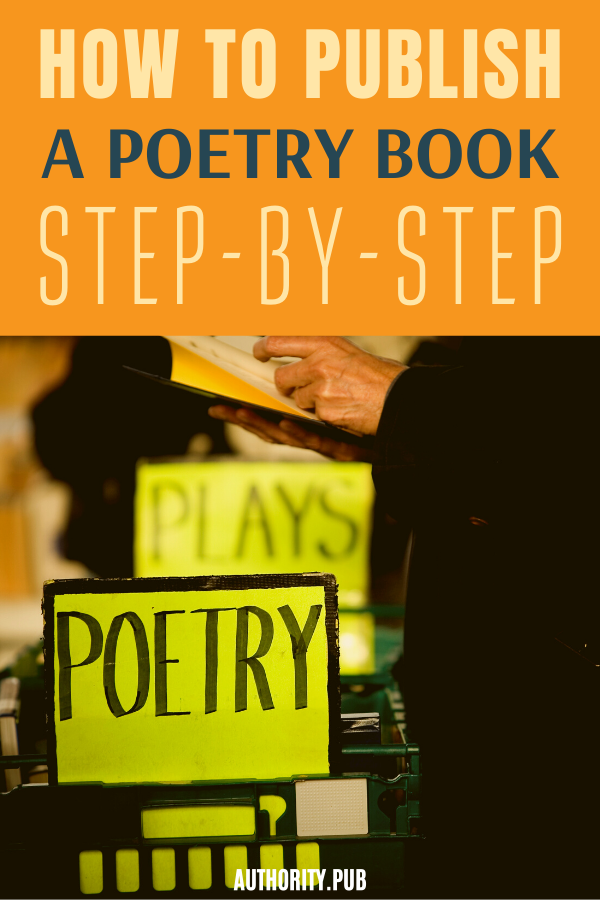 Do you love to write poetry and dream of publishing it for the world to read? Learn how to publish a poetry book as a self-publisher or through traditional publishing methods.