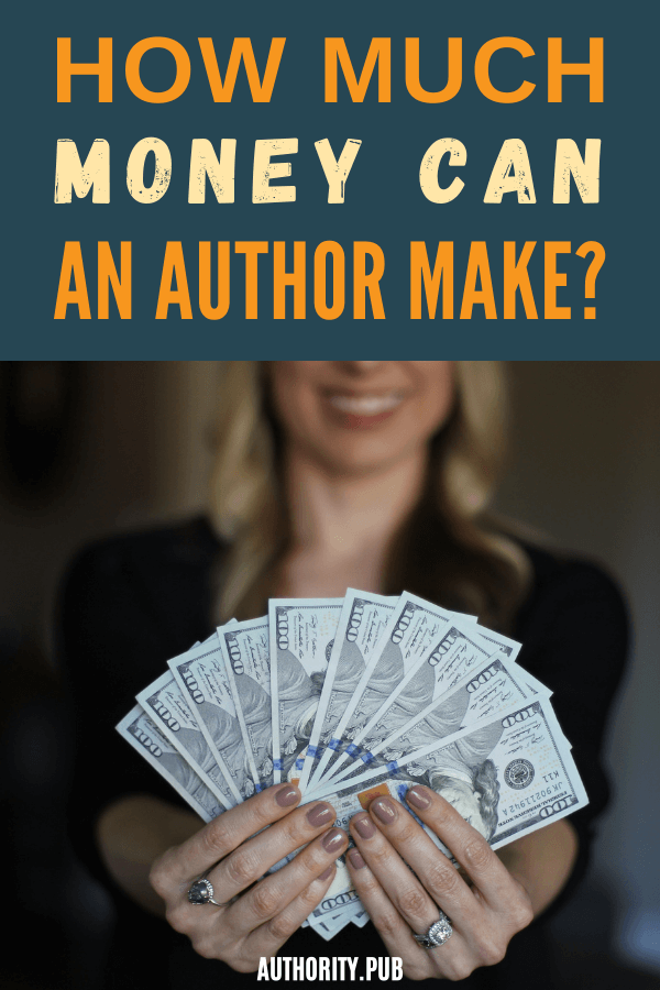 """You might wonder, """"How much do authors make?"""" We break it down for you so you understand exactly how much you can make by writing and publishing your books."""