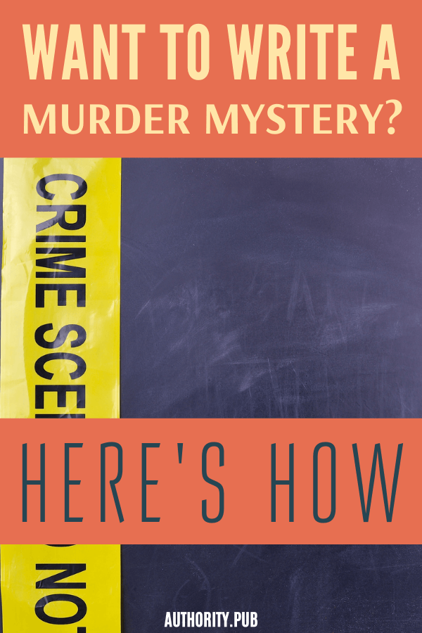Interested in writing a murder mystery fiction? Read this post and know how to write a murder mystery.