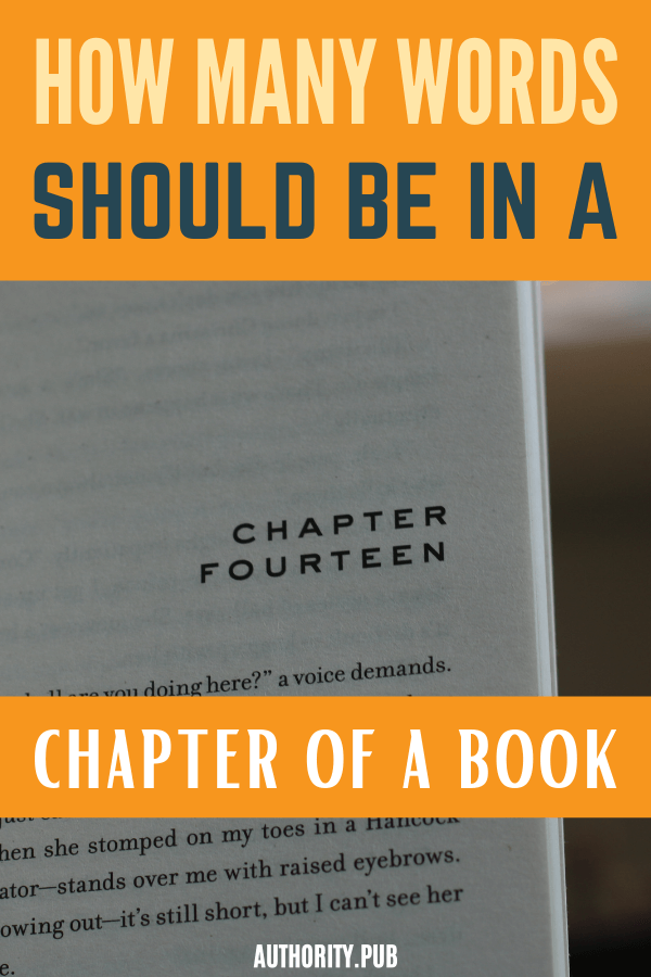 Do you want to know how long each chapter should be in your book? Learn how many words in a chapter work best for various book genres and what you must have in each chapter for a successful book.