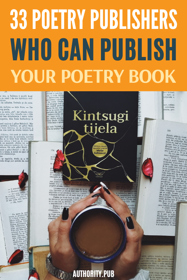 Looking for the best poetry publishers for your dozen poems? Our extensive list gives you all of the details you need to know about publishers that accept submissions and might be right for you.