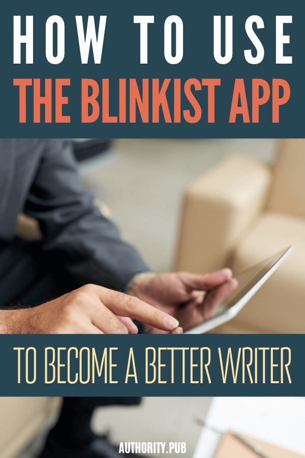 Blinkist allows you to get the main ideas from 2,500 of the world's best nonfiction books. It is essentially a book summary service for nonfiction books that offers the key content in just fifteen minutes worth of text or audio. #write #writer #author