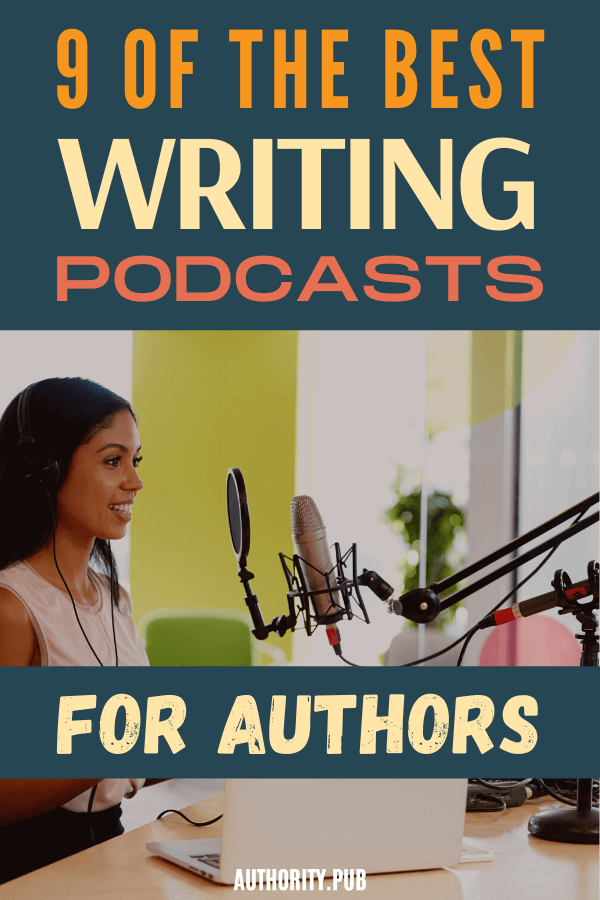 Podcasts for writers are a welcome guiding light in the ever-changing world of writing and publishing.Finding a publishing company isn't the only way to get your work out there anymore. You self-publish your book and create your own platform for marketing and selling it. #writers #authors #writing
