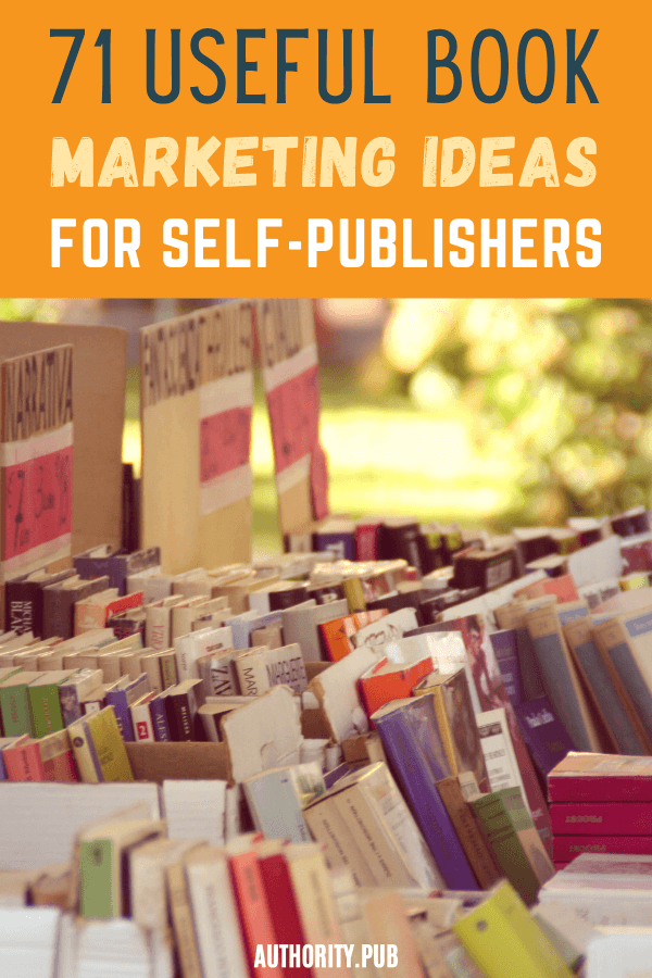 Try these useful book marketing ideas to help you earn more dollars without selling your soul #writing #selfpublishing #author