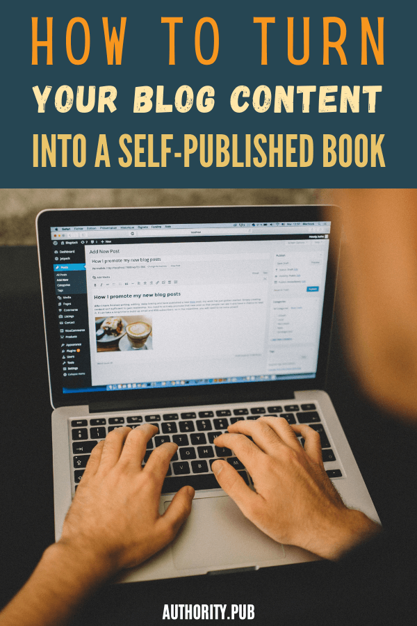 You want to transform your blog into a book? In this post discover how to go from blog to book. Learn how to turn your blog content into an e-book.