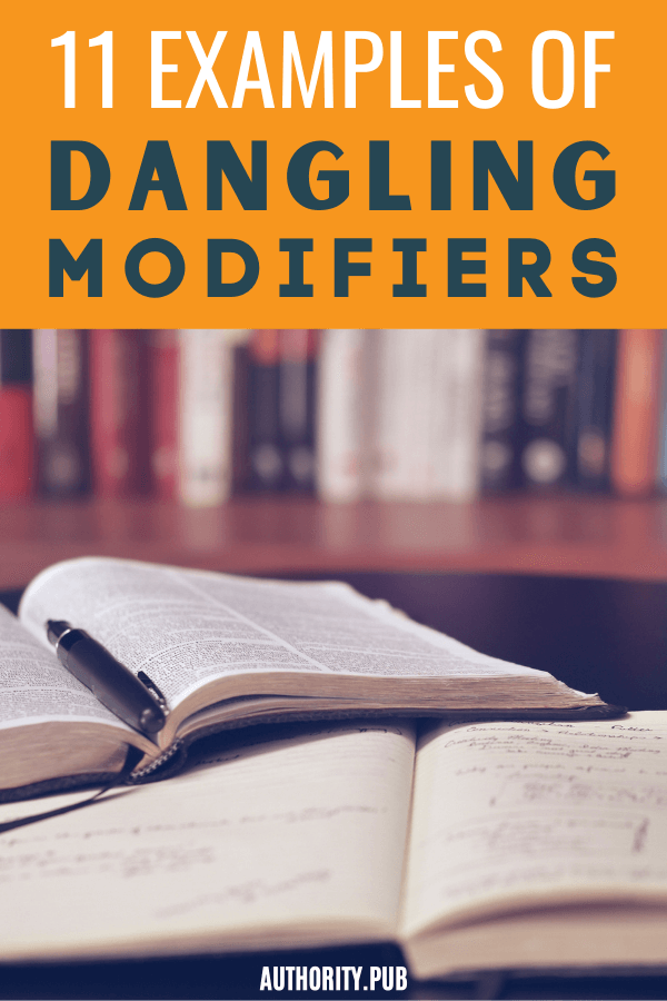 Do you know what a dangling modifier looks like? Learn from our 11 examples of dangling modifiers in this post.
