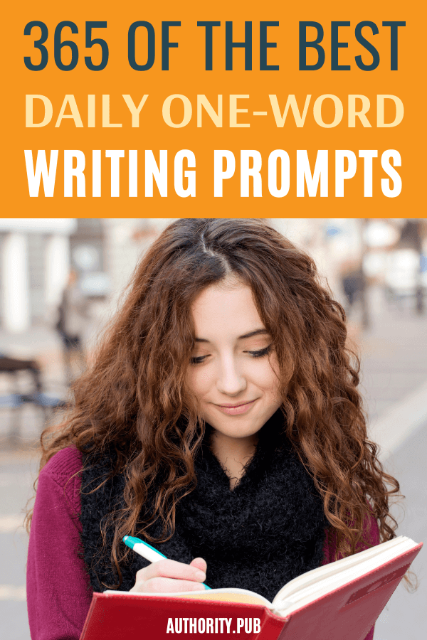 There are times when you are lost and don't know what topic you should write about. Read this curated list of 365 one-word writing prompts to help your creative mind in establishing your next story.