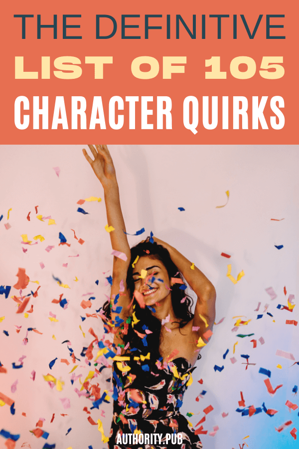 Read this post and explore the different character quirks that might fit your protagonists and antagonists in your next writing project.