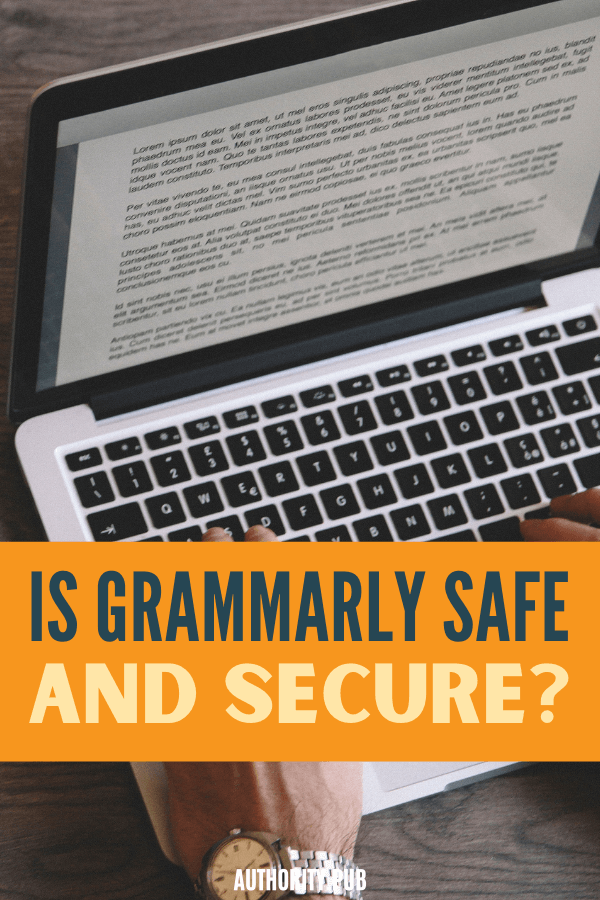 Hearsay is that Grammarly isn't safe and secure at all. Read this post about Grammarly and its security to clear your mind on the rumors about its safety.