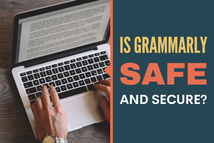 Is Grammarly Safe?